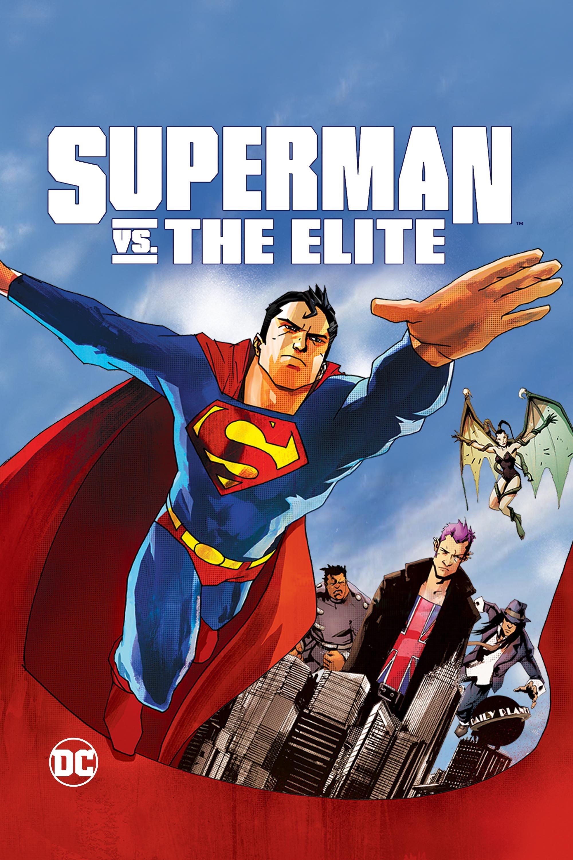 Superman và The Elite - Superman vs. The Elite